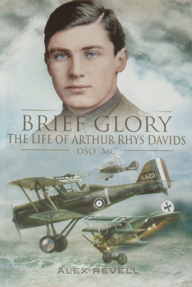 Brief Glory - The Life of Arthur Rhys Davids, by Alex Revell